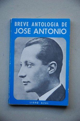 Breve antología de José Antonio: libro azul