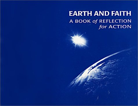 Earth and Faith: A Book of Reflection for Action