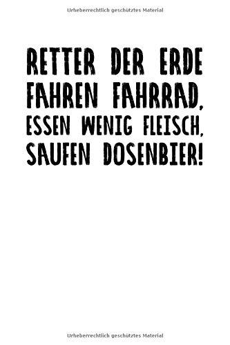 Retter Der Erde Fahren Fahrrad Essen Wenig Fleisc: Notizbuch Journal Tagebuch 100 linierte Seiten | 6x9 Zoll (ca. DIN A5)