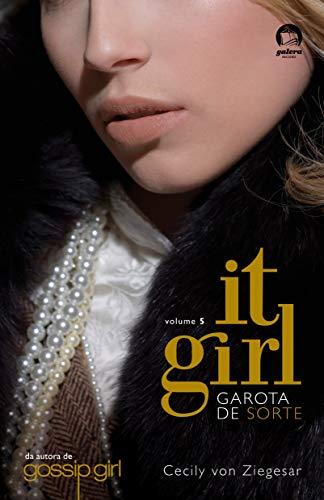 It Girl: Garota de sorte (Vol. 5)