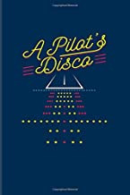 A Pilot's Disco: Funny Aviator 2020 Planner | Weekly & Monthly Pocket Calendar | 6x9 Softcover Organizer | For Flight Instructors & Aviators Fans