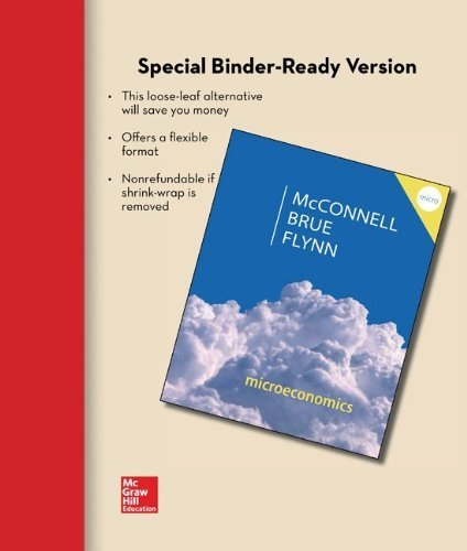 Loose Leaf for Microeconomics by McConnell, Campbell, Brue, Stanley, Flynn, Sean 20th edition (2014) Paperback