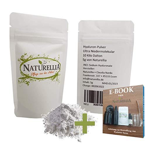 Naturellia 5 Gramm Ultra Niedermolekulare Hyaluron-Säure Pulver hochdosiert 10000 Dalton Hyaluronic Acid Powder zur Herstellung einer Anti-Aging Face-Cream für zu Hause