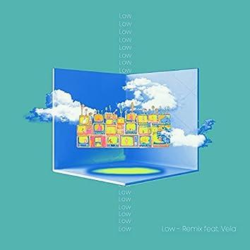 Low (feat. Vela) [Remix]