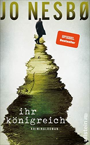 Ihr Königreich: Der neue Kriminalroman vom Nummer-Eins-Bestsellerautor der Harry-Hole-Serie