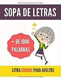 SOPA DE LETRAS PARA ADULTOS LETRA GRANDE, MÁS DE 1000 PALABRAS: 80 Sopa de...