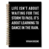 Inspirational Notebook Diary Gift for Women Men Teens, Dance in The Rain, Motivational Quote Journal Gift for Student Coworker Friend, Hardcover with 160 Lined Pages, 6.2