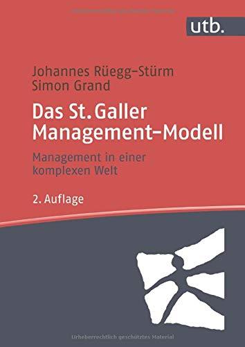 Das St. Galler Management-Modell: Management in einer komplexen Welt