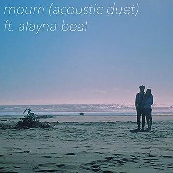 Mourn (Acoustic Duet)