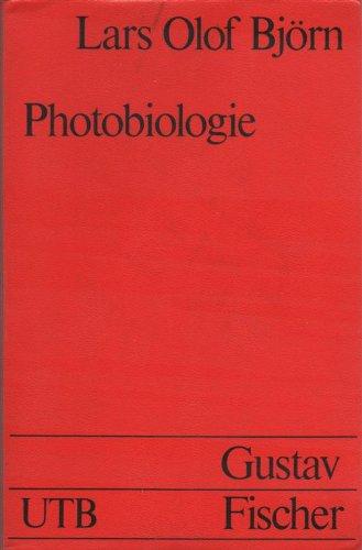 Photobiologie. Licht und Organismen.