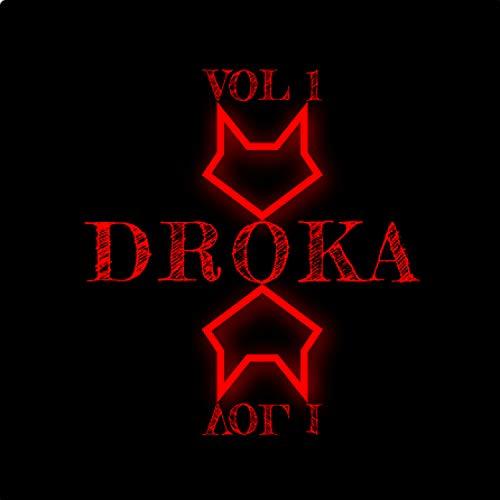 Droka, Vol. 1