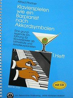 KLAVIERSPIELEN WIE EIN BARPIANIST NACH AKKORDSYMBOLEN 1 - arrangiert für Klavier - mit CD [Noten / Sheetmusic] Komponist: PFORTNER ALFRED