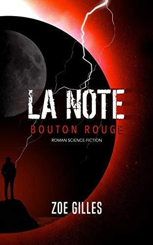 Couverture du livre La Note: Bouton rouge