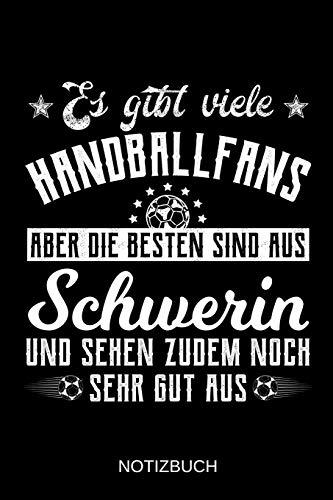 Es gibt viele Handballfans aber die besten sind aus Schwerin und sehen zudem noch sehr gut aus: A5 Notizbuch   Liniert 120 Seiten   ...   Ostern   Vatertag   Muttertag   Namenstag