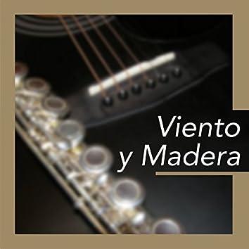 Viento y Madera