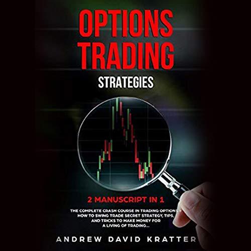 Options Trading Strategies: 2 Manuscript in 1 Titelbild