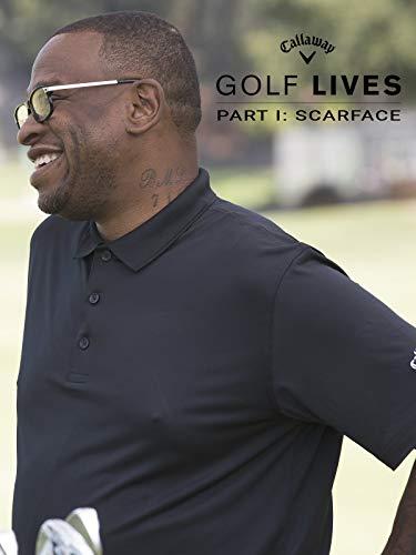 Golf Lives Part I: Scarface