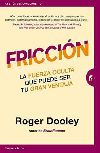 Fricción de Roger Dooley