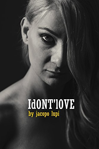 i dont' love (English Edition)