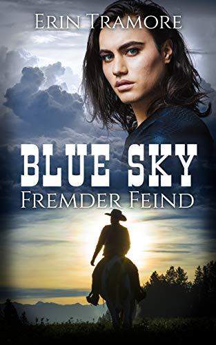 Blue Sky - Fremder Feind