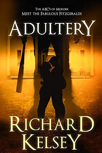 The ABC's of Murder: Meet the Fabulous Fitzgeralds: Adultery