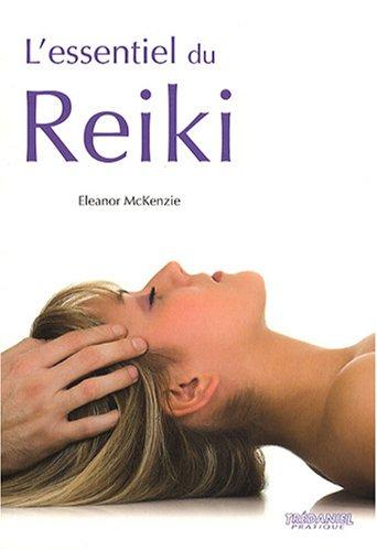 L'essentiel du reiki (Pratique)