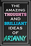 The Amazing Thoughts And Brilliant Ideas Of Arianny: Blank L