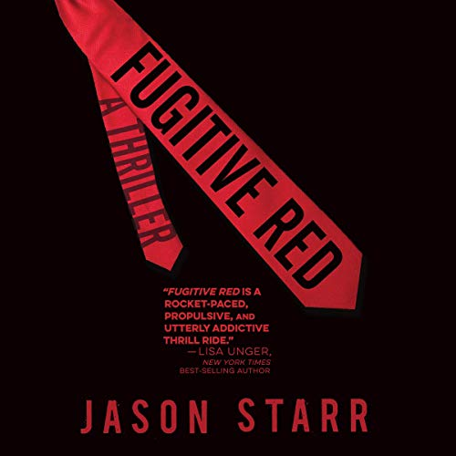 Fugitive Red                   By:                                                                                                                                 Jason Starr                               Narrated by:                                                                                                                                 D. C. Newman                      Length: 9 hrs and 6 mins     1 rating     Overall 2.0
