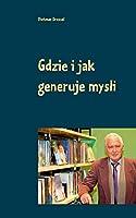 Gdzie i jak generuje mysli: Dwujezyczny w jezyku polskim i niemieckim
