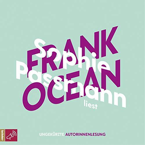 Sophie Passmann über Frank Ocean: KiWi Musikbibliothek 4