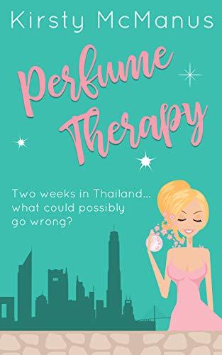 Perfume Therapy (English Edition)