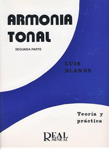 Armonía Tonal, 2 - Teoría y Práctica (RM Pedag.Libros Tècnicos)