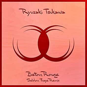 Baton Rouge (Seldon Thaye Remix)