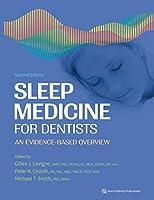 Sleep Medicine for Dentists: An Evidence-Based Overview