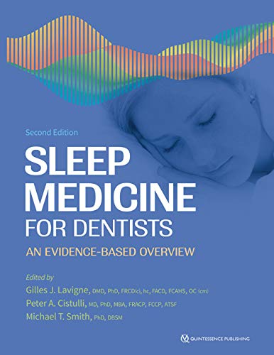 Sleep Medicine for Dentists: An Evidence-Based Overview