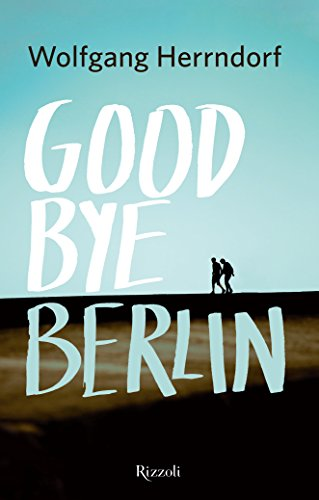 Goodbye Berlin eBook: Herrndorf, Wolfgang, Valtieri, A.: Amazon.it ...