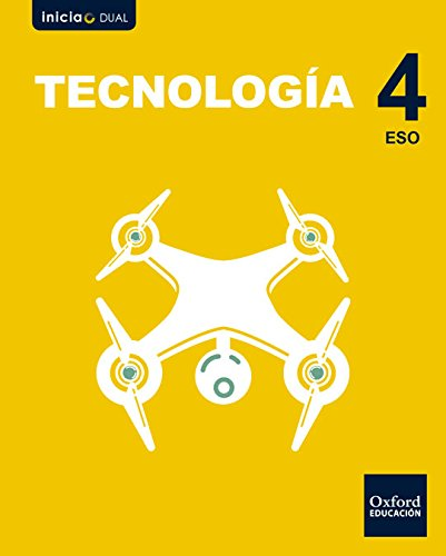 Inicia Dual Tecnología. Libro De Alumno - 4º ESO - 9780190503789