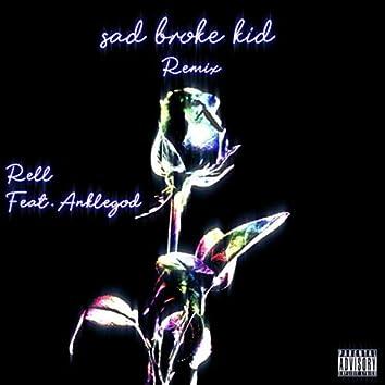 Sad Broke Kid (remix)