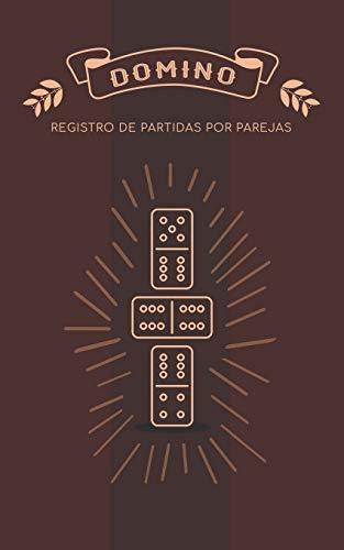 Domino Registro de Partidas por Parejas: Libro para apuntar los juegos de domino por equipos