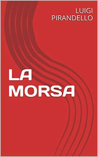 LA MORSA (Italian Edition)
