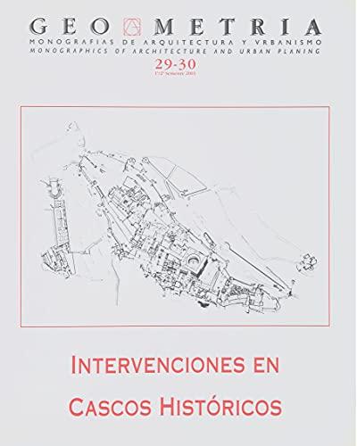REVISTA GEOMETRÍA Nº 29-30 / INTERVENCIONES EN CASCOS HISTÓRICOS: La Alhambra de Granada; Puerto Real; Ronda