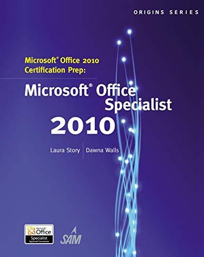 MS OFFICE 2010 CERTIFICATION P (Origins Series)