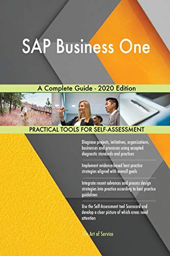 Blokdyk, G: SAP Business One A Complete Guide - 2020 Edition