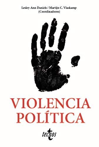 Violencia política (Ciencia Política - Semilla y Surco - Serie de Ciencia Política)