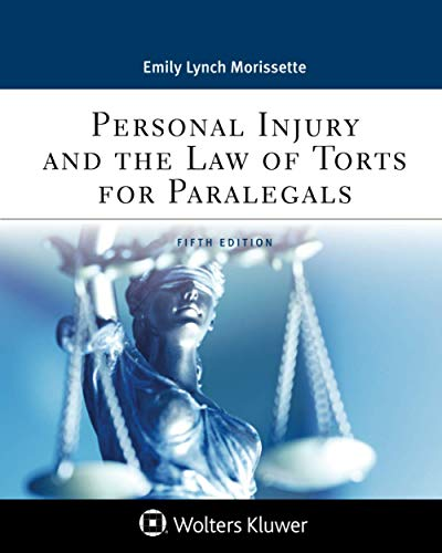 Compare Textbook Prices for Personal Injury and the Law of Torts for Paralegals Aspen Paralegal 5 Edition ISBN 9781543810837 by Morissette, Emily Lynch