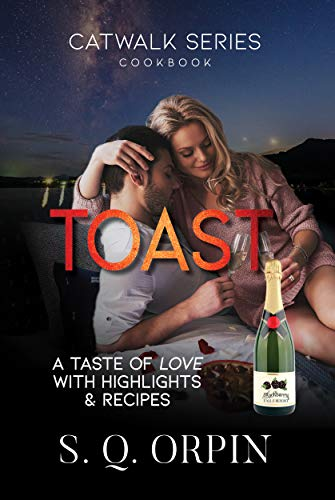 TOAST: A Taste of Love with Highlights and Recipes (Catwalk Book 10) (English Edition)