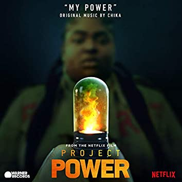 """My Power (From """"Project Power"""")"""