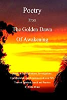 Poetry From The Golden Dawn Of Awakening