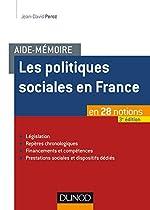 Aide-mémoire - Les politiques sociales en France - 3e éd. - en 28 notions de Jean-David Peroz