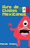 libro de chistes mexicanos: la risa el remedio para la felicidad